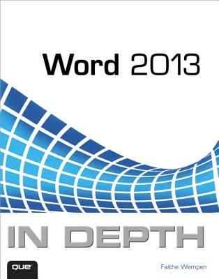Word 2013 in Depth By Wempen, Faithe