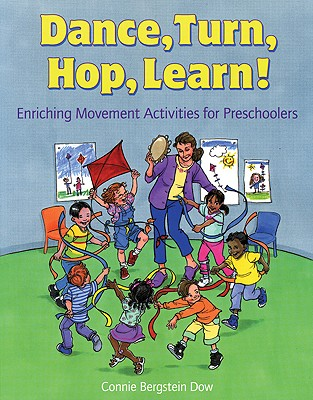 Dance, Turn, Hop, Learn! By Dow, Connie Bergstein